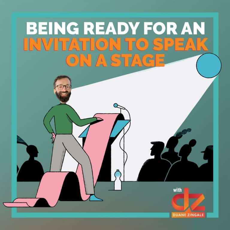 MYMS 55: Being Ready For An Invitation to Speak on a Stage
